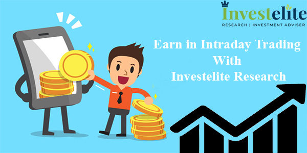 Earn in Intraday Trading with Investelite Research