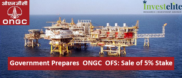 Government prepares  ONGC  OFS: Sale of 5% stake