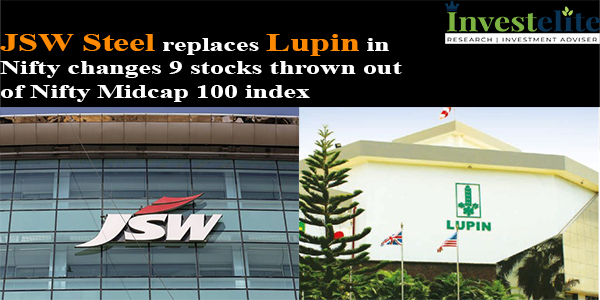 JSW Steel Replaces Lupin in Nifty Changes; 9 Stocks Thrown Out Of Nifty Midcap 100 Index