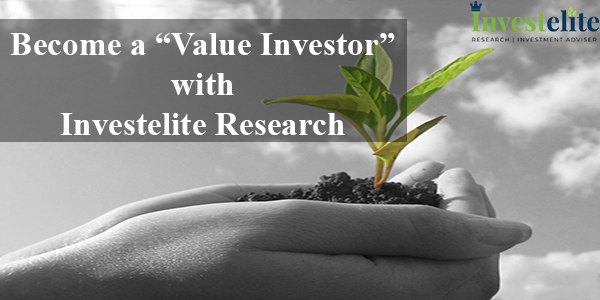 "Become A ""Value Investor"" With Investelite Research"