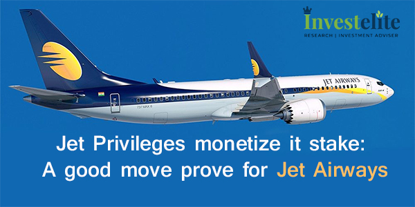 Jet Privileges monetize it stake: A good move prove for Jet Airways