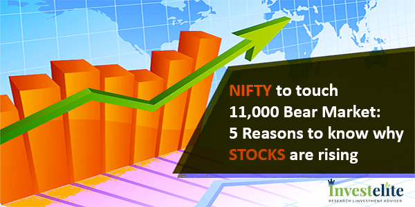 Nifty to touch 11,000 Bear Market: 5 Reasons to know why stocks are rising