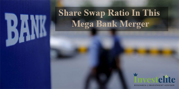 Share swap ratio in this mega bank merger