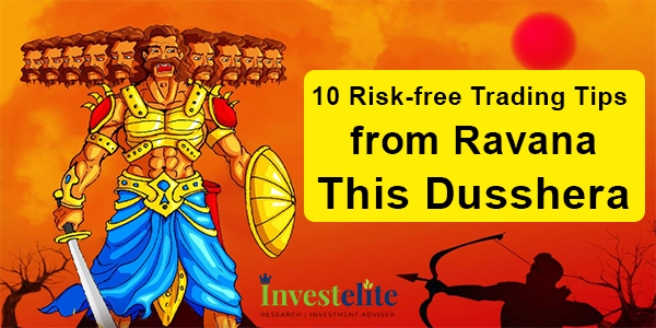 10 Risk-free Trading Tips from Ravana- This Dusshera
