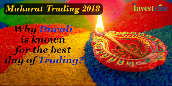 Muhurat Trading 2018- Why Diwali is known for the best day of Trading?