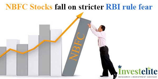 NBFC Stocks fall on stricter RBI rule fear