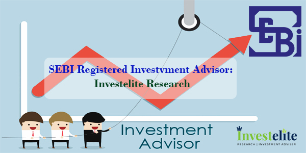 SEBI Registered Investment Advisor: Investelite Research