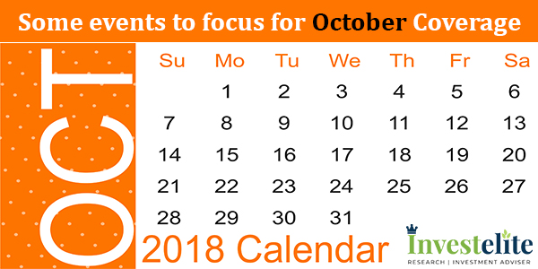 Some events to focus for October Coverage
