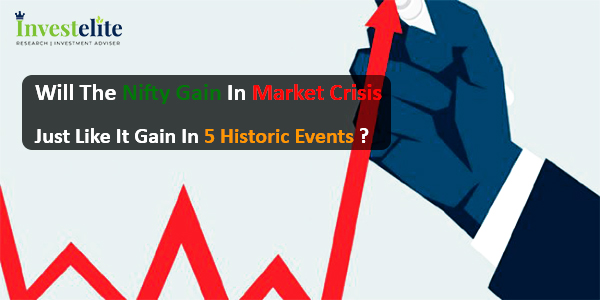 Will the Nifty gain in market crisis just like it gain in 5 historic events
