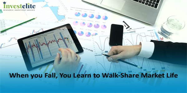When you Fall, you Learn to Walk-Share Market Life