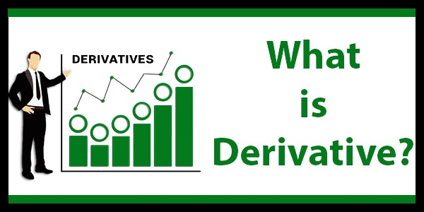 What is a Derivative? – It's All About (The) DERIVATIVE