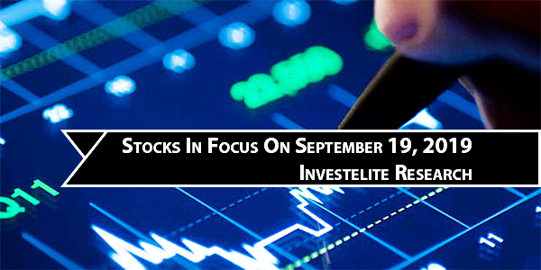 Stocks In Focus 19-09-2019 | Stock In Focus Today
