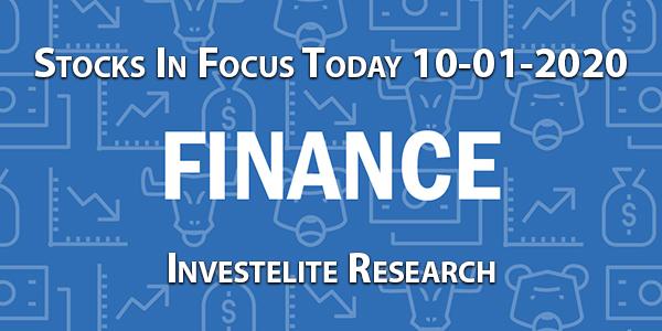 Stocks In Focus Today 10-01-2020 – Investelite Research