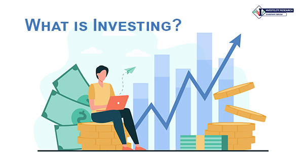 what-is-investing-and-benefits-of-investing